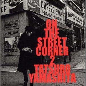 ON THE STREET CORNER 2 [Remaster]