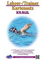 Kraul: Arbeitskarten für den Schwimmunterricht: laminiert oder zum Selbstlaminieren (Lehrer-/Trainer-Kartensatz 2) (German Edition)