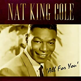 ♪All For You/Nat King Cole | 形式: MP3 ダウンロード