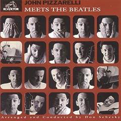 ♪John Pizzarelli Meets The Beatles [from US] [Import] John Pizzarelli