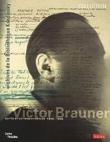 Victor Brauner: Les Archives De Victor Brauner Au Musaee National D'art Moderne