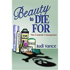 Beauty to Die for: The Cosmetic Consequence
