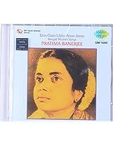 Ekta Gaan Likho Aamar Janya - Bengali Modern Songs by Pratima Banerjee