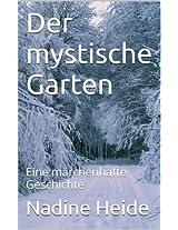 Der mystische Garten: Eine märchenhafte Geschichte (German Edition)