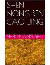 SHEN NONG BEN CAO JING: 神农本草经