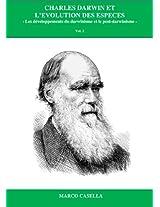 Charles Darwin et l'évolution des espèces: Les développements du darwinisme et le post-darwinisme (Italian Edition)