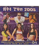 Hot Ten 2005: Ishq Di Galli Club Mix