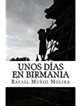 Unos días en Birmania (Spanish Edition)