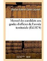 Manuel Des Candidats Aux Grades D'Officier de L'Armee Territoriale (Savoirs Et Traditions)