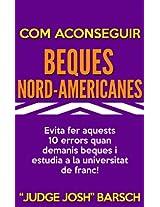 Com aconseguir beques nord-americanes: Evita fer aquests 10 errors quan demanis beques i estudia a la universitat de franc!