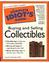 Complete Idiot's Guide to Antiques & Collectibles (The Complete Idiot's Guide)