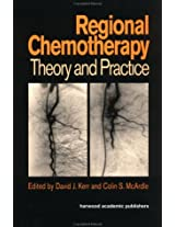 Regional Chemotherapy: Theory and Practice