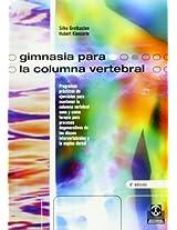 Gimnasia para la columna vertebral / Gymnastics for the Spine (Cuerpo Sano / Healthy Body)