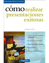 Como Realizar Presentaciones Exitosas / How to Carry Out a Successful Presentation (Guias Practicas / Practical Guides)