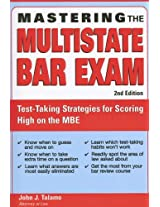 Mastering the Multistate Bar Exam: Test-Taking Strategies for Scoring High on the Multistate Bar Exam (Mastering the Mbe)
