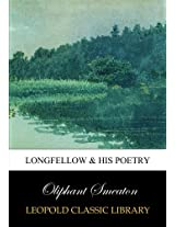 Longfellow & his poetry