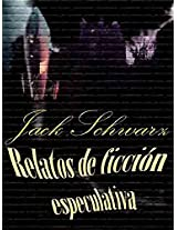 Relatos de ficción especulativa (Spanish Edition)