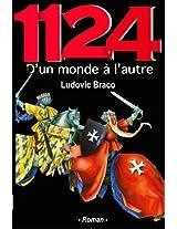 1124 D'un monde à l'autre