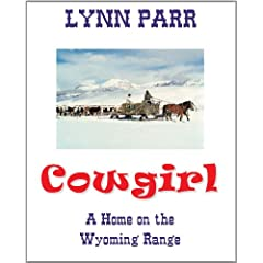 Cowgirl: A Home on the Wyoming Range