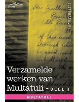 Verzamelde Werken Van Multatuli (in 10 Delen) - Deel I - Max Havelaar of de Koffieveilingen Der Nederlandsche Handelmaatschappy En Studien Over Multat (Cosimo Classics)