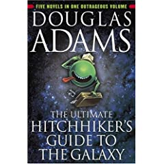 【クリックで詳細表示】The Ultimate Hitchhiker's Guide to the Galaxy: Douglas Adams: 洋書