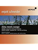 Schneider: China Meets Europe (Changes - Concerto for Sheng & Orchestra, Chinese Seasons - Symphony No.3)