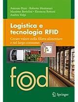 Logistica e tecnologia RFID: Creare valore nella filiera alimentare e nel largo consumo (Food)