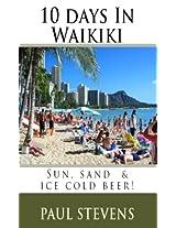 10 Days in Waikiki (Steve's Go 2!)
