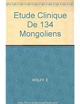 Dewolff Etude Clinique De 134 Mongoliens