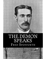The Demon Speaks: Recollections and Reminiscences