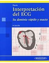 Interpretacion del ECG / 12- Lead ECG Interpretation: Su dominio rapido y exacto / Quick and Accurate