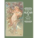 Drawings of Mucha (Dover Fine Art, History of Art)Alphonse Mucha�ɂ��