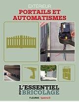 Aménagements extérieurs : Portails et automatismes (Bricolage)