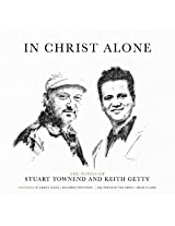 In Christ Alone: the Songs of