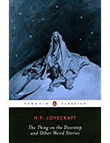 The Thing on the Doorstep and Other Weird Stories (Penguin Classics)