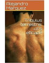 Tribulus terrestris: ¿Es eficaz?