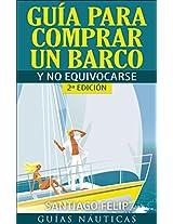 Guía para comprar un barco y no equivocarse (Spanish Edition)