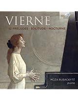 Vierne: 12 Preludes, Solitude, Nocturne