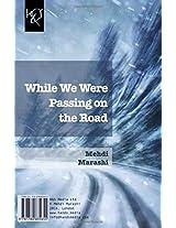 While We Were Passing on the Road: Az Jaddeh Ke Migozashtim