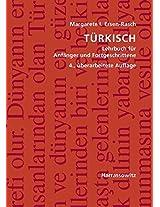Turkisch: Lehrbuch Fur Anfanger Und Fortgeschrittene. Mit Zwei Audio-cds Zu Samtlichen Lektionen Sowie Mit Alphabetischem Worterverzeichnis Und Ubungsschlussel