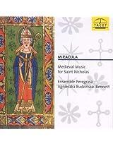 Miracula - Medieval Music for Saint Nicholas