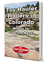 Toy Hauler Trailers in Colorado: Where to Find the Best!