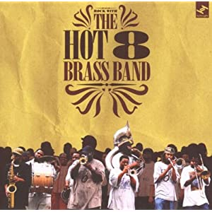 Rock With the Hot 8 Brass