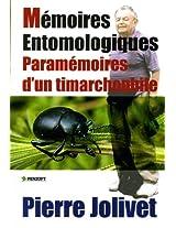 Mémoires Entomologiques: Paramémoires d'un timarchophile