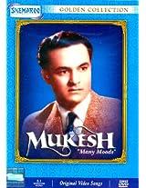 Mukesh Many Moods(Golden Collection): Original Videos of Hindi Film Songs(DVD) - Mukesh - Shemaroo E