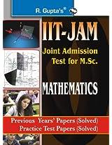 IIT-JAM: M.Sc. (Mathematics) Previous Papers & Practice Test Papers (Solved): Previous Years' Papers Solved