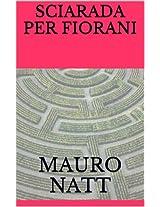 SCIARADA PER FIORANI (eco thriller Vol. 3) (Italian Edition)