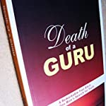 Autobiography - Death of a Guru by Rabi R. Maharaj and Dave Hunt ( KINDLE PRICE Rs.620 )