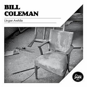 Linger Awhile/Bill Coleman | 形式: MP3 ダウンロード