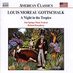 LOUIS MOREAU GOTTSCHALK:A Night in the Tropics